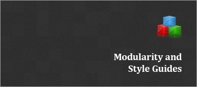 Modularity and Style Guides