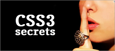 More CSS Secrets: Another 10 things you may not know about CSS