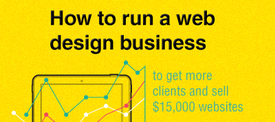 How to get more clients & sell $15,000 websites