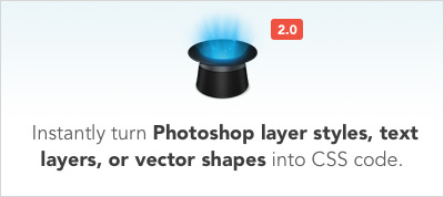 CSS Hat 2  – Select any Photoshop layer and instantly get code