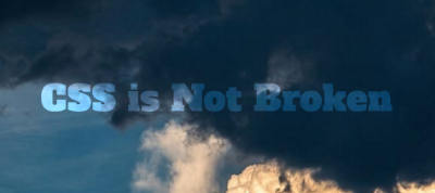 CSS is Not Broken