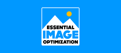 Essential Image Optimization