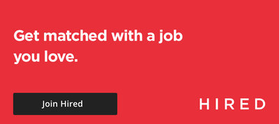 Stop job searching. Join Hired.