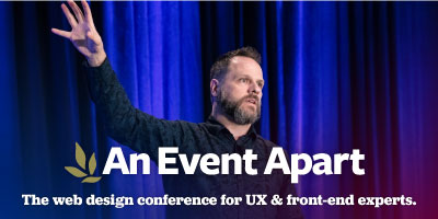 Master the tools of web design by attending An Event Apart