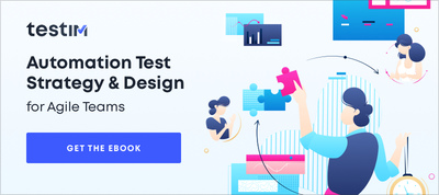 Automation Test Strategy & Design for Agile Teams Guide
