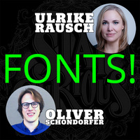 "Stay Curious – ""Fonts"" with Ulrike Rausch and Oliver Schöndorfer"