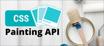 Programmatically Generate Images with CSS Painting API